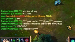 A player screaming at another teammate for kill stealing.  This happens at least once every five games in League.